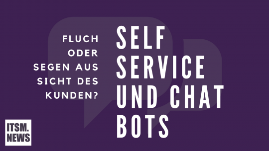Self Service und Chat Bots